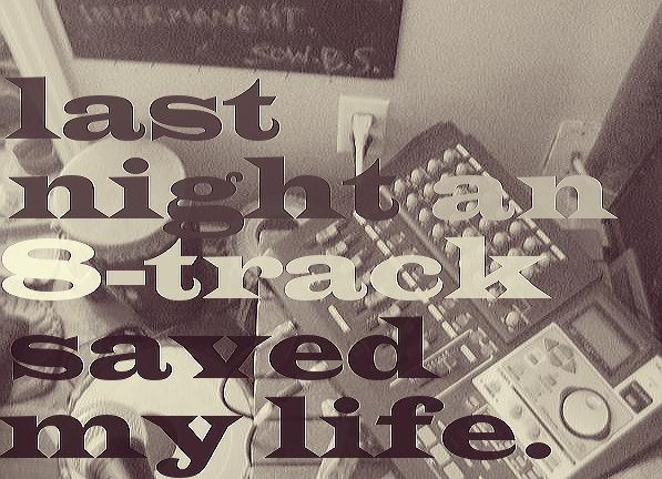 "LAST NIGHT AN 8-TRACK SAVED MY LIFE  (pART one) – ""Dark of Night"" – i.james.jones"