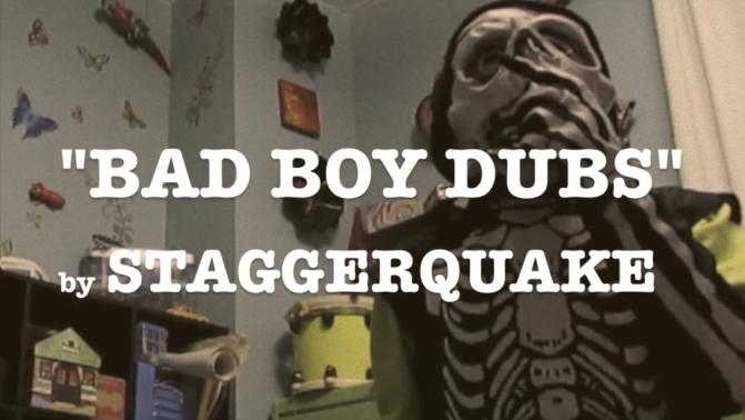 """BAD BOY DUBS"" by STAGGERQUAKE"