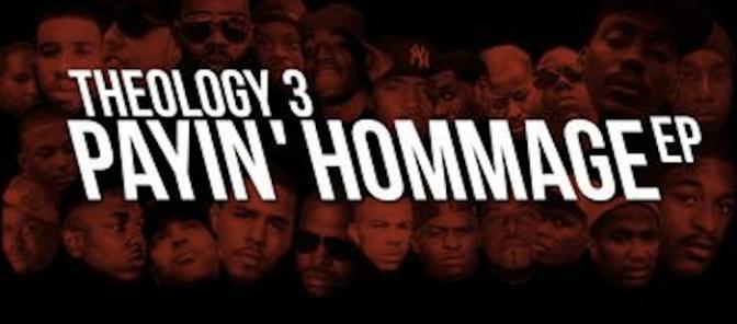 THEOLOGY 3 – PAYIN' HOMAGE EP