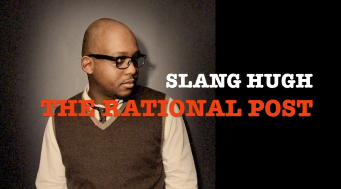 "THE RATIONAL POST – SLANG HUGH – ""THE LOGO I SPORT IS THE FACE OF THE MONKEY…"""